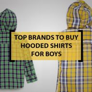 Top 10 Brands to Buy Hooded Shirts for Boys
