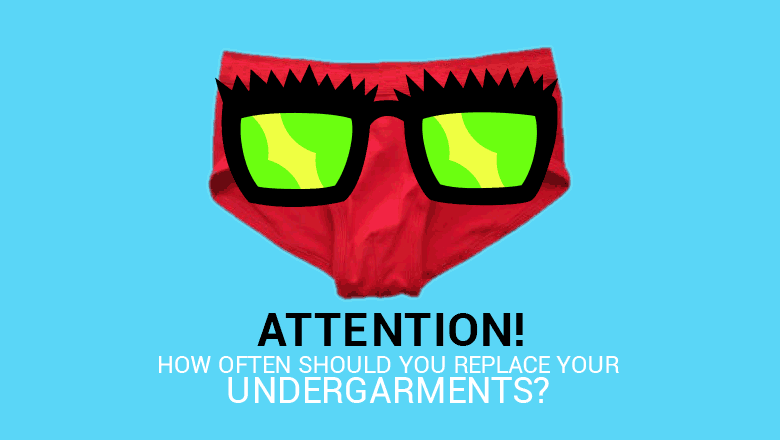 When to change and replace your undergarments