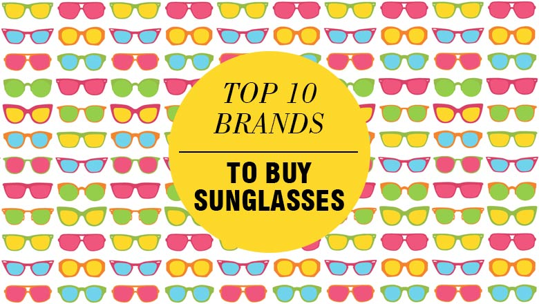 Est Sunglasses In India  top 10 sunglasses brands to right now looksgud in