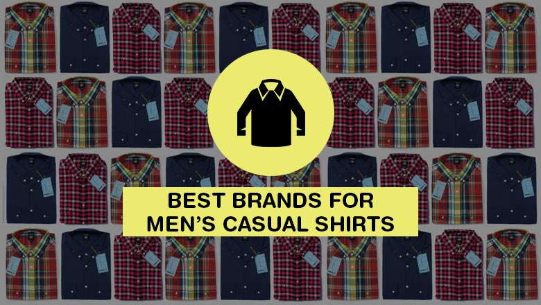 Top Casual shirts brands for men to buy online