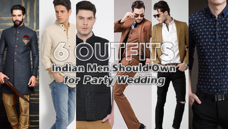 Outfits Indian Men Should Own for Party/Wedding