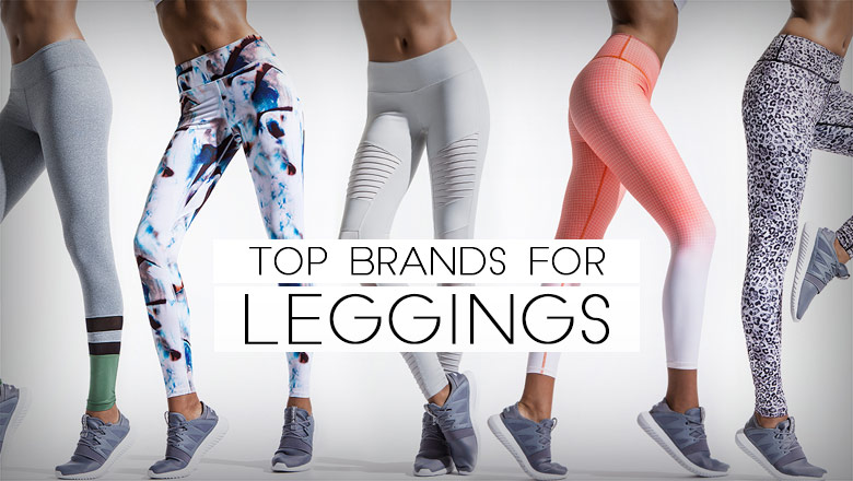 Top 10 Leggings Brands for Best Comfort, Stretch & Style ...