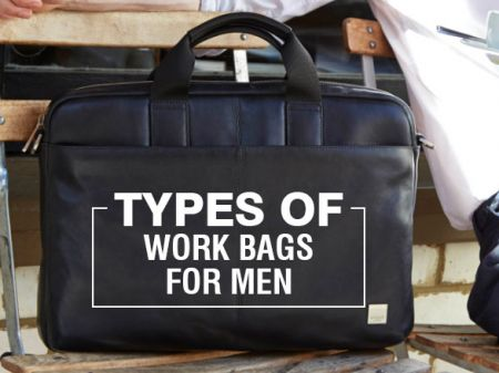 11 Types of Work Bags for Every office going Men