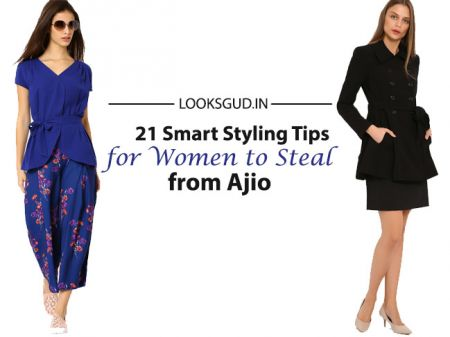 21 Smart Styling Tips for Women to Steal from Ajio